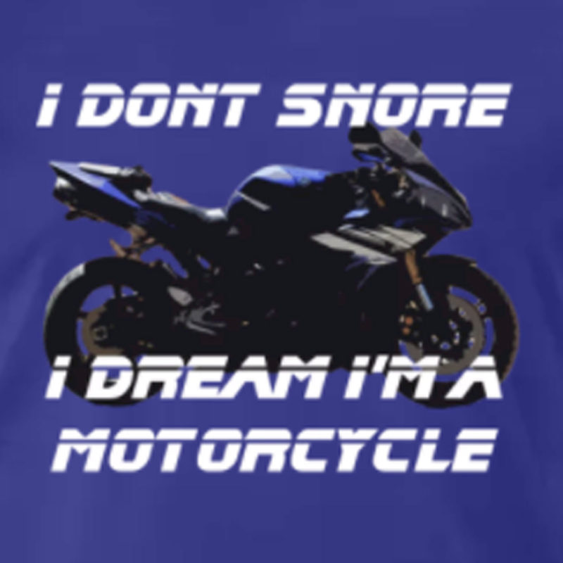 """""""I Don't Snore, I dream I'm a Motorcycle"""" Kid's / Youth Size T-Shirt"""